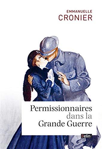 Permissionnaires dans la Grande Guerre