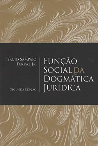Função Social Da Dogmática Jurídica