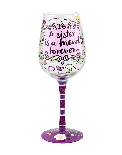 """""""A Sister is a Friend Forever"""" Wine Glass - Hand-painted - Gift Ideas for Her"""