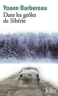 Dans les geôles de Sibérie par Barbereau