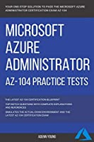 Azure: Microsoft Azure Administrator (AZ-104) Practice Tests