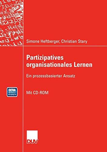 Partizipatives organisationales Lernen: Ein prozessbasierter Ansatz (Wirtschaftsinformatik)