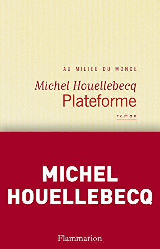Plateforme (French Edition)