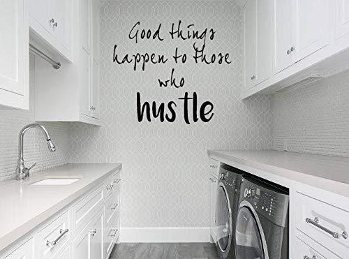 Autocollant mural en vinyle Good Things Happen to Those Who Hustle