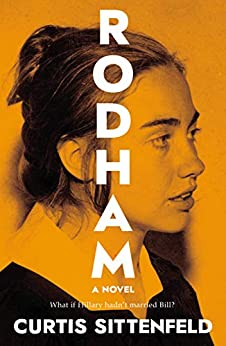 Rodham: The Sunday Times Bestseller by [Curtis Sittenfeld]