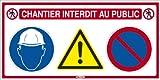 Sofop Taliaplast-panneau 4x1 chantier Interdit Au Public