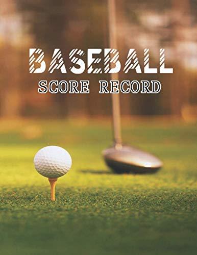 Baseball Score Record: Games Scorekeeping Handbook, Baseball Court Diagrams Notebook, strategies for Baseball Training High School, and College Players.
