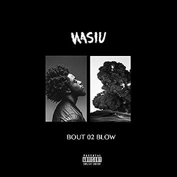 'Bout 02 Blow - Single