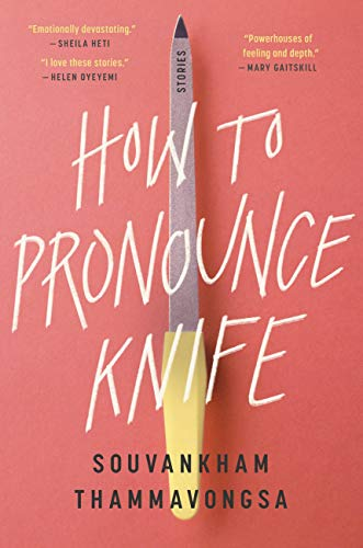 How to Pronounce Knife: Stories (English Edition)