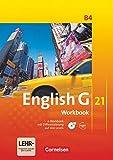 English G 21 - Ausgabe B / Band 4: 8. Schuljahr - Workbook mit Audio-Materialien: Workbook mit CD-ROM und Audios online