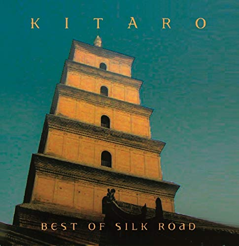 Kitaro: Best of Silk Road (Soundtrack)