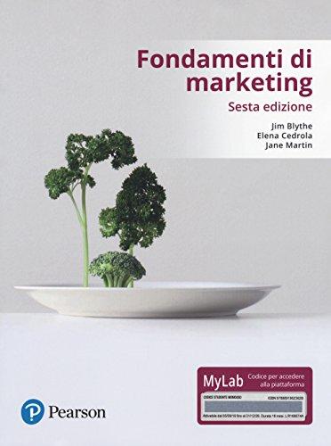 Fondamenti di marketing. Ediz. mylab. Con Contenuto digitale per accesso on line