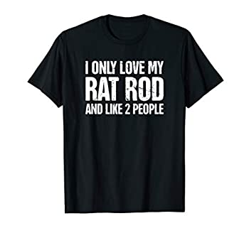 Rat Rod T-Shirt / Funny Custom Car Builder Mechanic