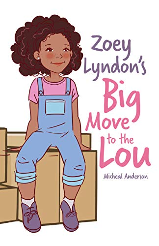 Zoey Lyndon's Big Move to the Lou (English Edition)