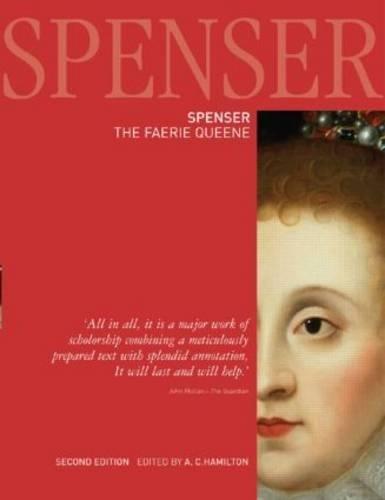 Spenser: The Faerie Queene, 2nd Edition
