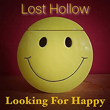 Looking for Happy