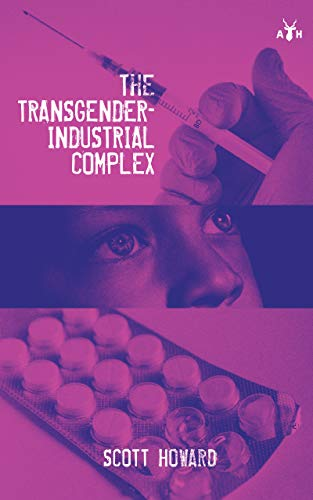 The Transgender Industrial Complex