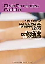 MANUAL Y CUADERNO DE MATEMÁTICAS PARA ALUMNOS DOTADOS DE 2º PRIMARIA
