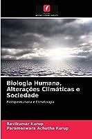 Biologia Humana, Alterações Climáticas e Sociedade: Biologia Humana e Climatologia