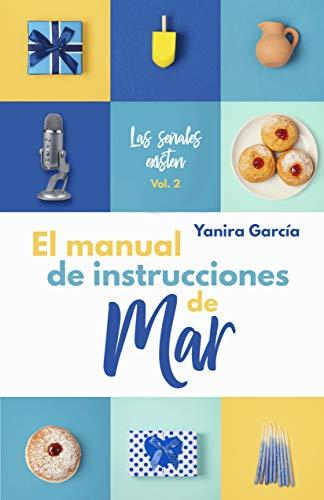 El manual de instrucciones de Mar (Las señales existen nº 2)