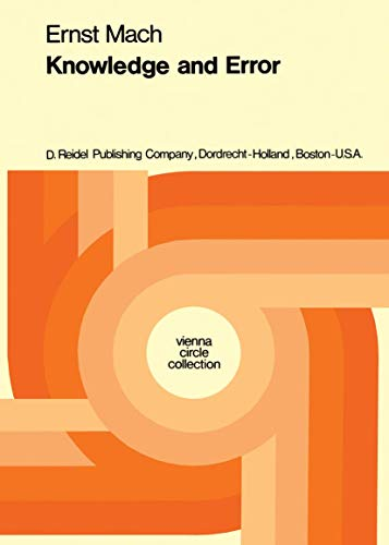 Knowledge and Error: Sketches on the Psychology of Enquiry (Vienna Circle Collection (3))
