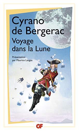 Voyage dans la lune (L'Autre Monde), suivi de: Lettres diverses: l'autre monde ou les États et empires de la Lune (Garnier-flammarion)