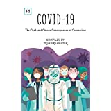Covid-19: The Chalk and Cheese Consequences of Coronavirus (English Edition)