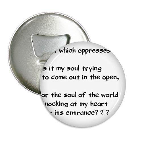 Poëzie citaat ziel kloppen op hart ronde fles opener koelkast magneet badge knop 3 stks gift