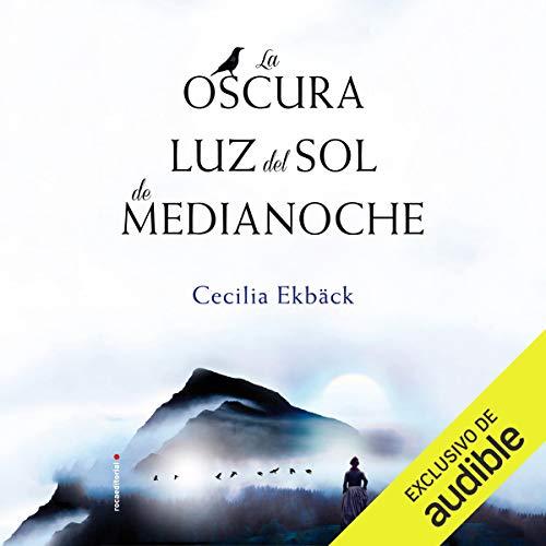 Diseño de la portada del título La oscura luz del sol de medianoche