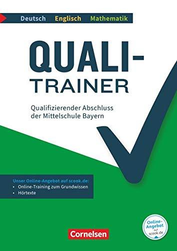 Quali-Trainer Deutsch/Englisch/Mathematik - Bayern - 9. Jahrgangsstufe: Qualifizierender Abschluss der Mittelschule - Gesamtband - Arbeitsheft mit ... Audios online, Musterprüfungen inkl. Lösungen