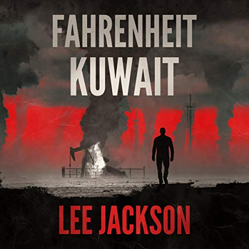 Fahrenheit Kuwait Audiobook By Lee Jackson cover art