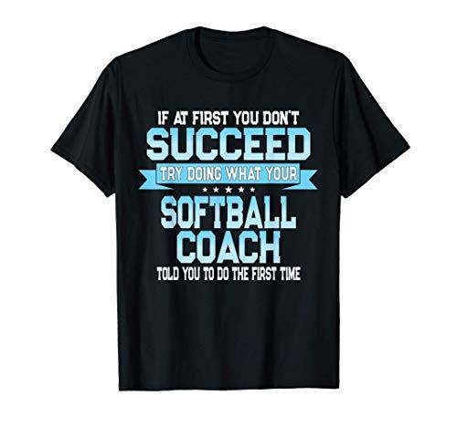 Fun Sport Coach Gift Funny Softball Saying T-Shirt