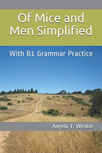 Of Mice and Men Simplified: With B1 Grammar Practice