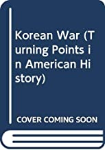 Korean War (Turning Points in American History)