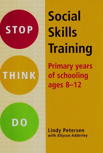 Social Skills Training: Primary Years of Schooling Ages 8-12 (Stop Think Do)