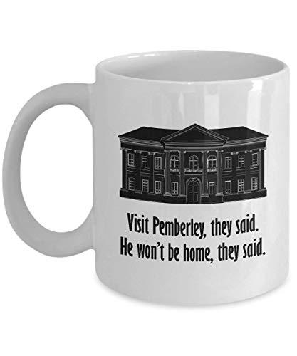 NA Visita Pemberley Funny Mug Regalo para Esposa Novia Parejas Orgullo y prejuicio Jane Austen Darcy Lizzy Coffee Cup