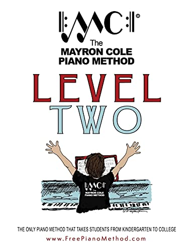 Level Two Textbook: The Mayron Cole Piano Method: 2