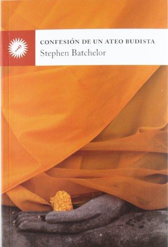 Confesión De Un Ateo Budista (Psicologia (la Llave))