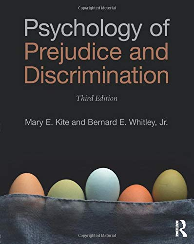 Compare Textbook Prices for Psychology of Prejudice and Discrimination 1 Edition ISBN 9781138947542 by Kite, Mary E,Whitley, .