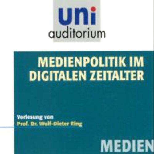 Medienpolitik im digitalen Zeitalter Titelbild