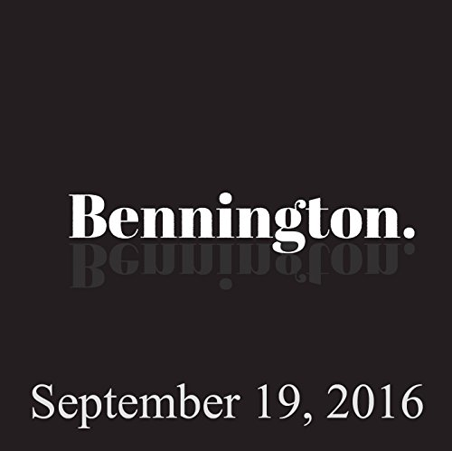 Bennington, September 19, 2016 audiobook cover art