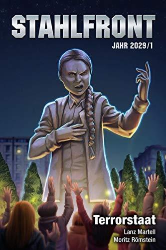 Stahlfront 2029 – Band 1: Terrorstaat: Polit-Thriller