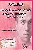 Homenaje Mundial Virtual de los 110 años del nacimiento de Miguel Hernández: Antología poética