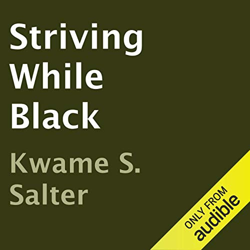 Striving While Black audiobook cover art