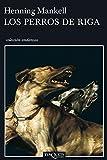Los perros de Riga (Andanzas nº 2)