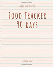Food Tracker 90 days: Simple and Effective