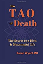 The Tao of Death: The Secret to a Rich and Meaningful Life