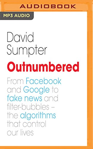 Outnumbered: Exploring the Algorithms That Control Our Lives