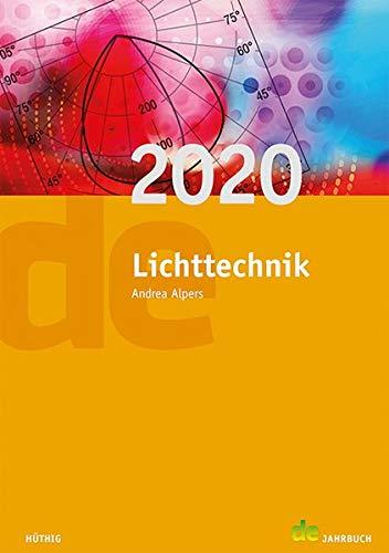 Jahrbuch für Lichttechnik: Lichttechnik 2020 (de-Jahrbuch)