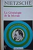 La Généalogie de la morale - Nathan - 01/03/1990